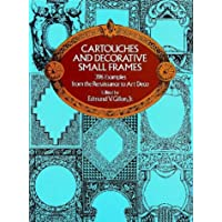Cartouches and Decorative Small Frames (Dover Pictorial Archives)
