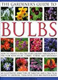 The Gardener's Guide to Bulbs, Kathy Brown, 0754815811