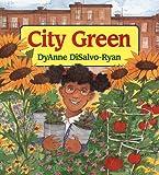 City Green, DyAnne DiSalvo-Ryan, 068812786X