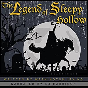 The Legend of Sleepy Hollow [Classic Tales Edition] Audiobook