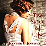 The Spice of Life | Jennifer L. Jennings