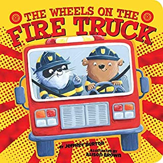 Book Cover: The Wheels on the Fire Truck