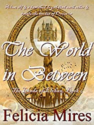 The World in Between (The Lands of Elohan Book 5)