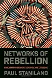 download ebook networks of rebellion: explaining insurgent cohesion and collapse (cornell studies in security affairs) by staniland, paul(may 13, 2014) paperback pdf epub