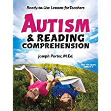 Autism and Reading Comprehension: Ready-to-use Lessons for Teachers