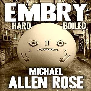 Embry: Hard-Boiled Audiobook