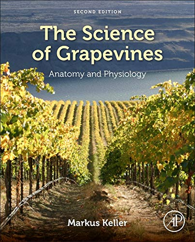 - The Science of Grapevines: Anatomy and Physiology