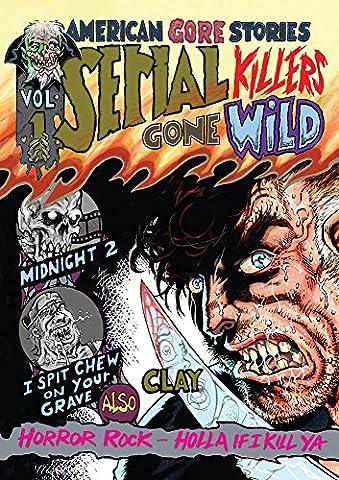 American Gore Stories Vol 1: Serial Killers Gone Wild (American Horror Story Box Set)