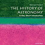 The History of Astronomy: A Very Short Introduction | Michael Hoskin