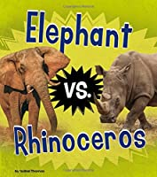 Elephant Vs. Rhinoceros (Animal