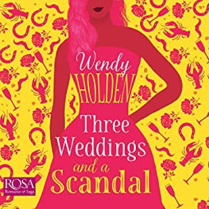 Three Weddings and a Scandal Hörbuch