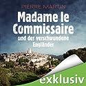 Madame le Commissaire und der verschwundene Engländer (Isabelle Bonnet 1) Hörbuch von Pierre Martin Gesprochen von: Gabriele Blum