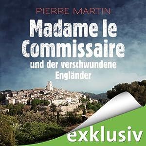Madame le Commissaire und der verschwundene Engländer Audiobook