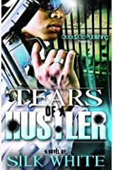 Tears of a Hustler PT 1 Kindle Edition
