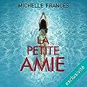 La petite amie | Livre audio Auteur(s) : Michelle Frances Narrateur(s) : Pascale Chemin