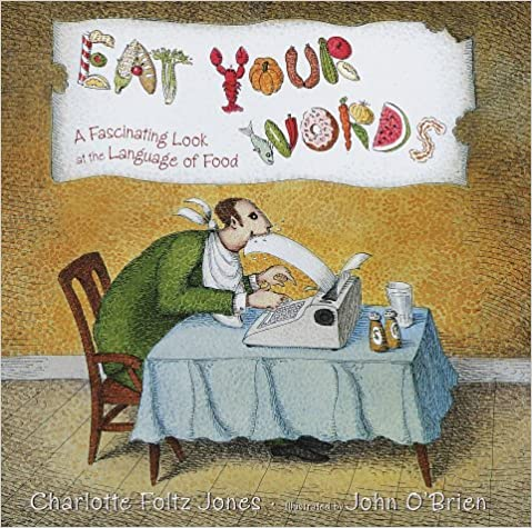 Free download textbooks pdf Eat Your Words: A Fascinating Look at the Language of Food (Dansk litteratur) RTF