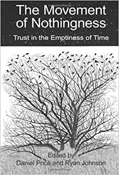 Book The Movement of Nothingness: Trust in the emptiness of time by Daniel M. Price (2012-11-11)