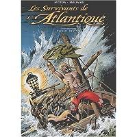 SURVIVANTS DE L'ATLANTIQUE T.09 (LES) : DERNIER NAUFRAGE
