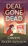 Deal Gone Dead: A Lily Sprayberry Realtor Cozy Mystery (The Lily Sprayberry Realtor Cozy Mystery Series)