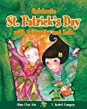 img - for Celebrate St. Patrick's Day with Samantha and Lola (Stories to Celebrate) book / textbook / text book