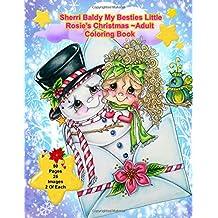 Sherri Baldy My Besties Little Rosie's Christmas Coloring Book
