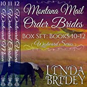 Montana Mail Order Bride Box Set: Westward Series, Books 10-12 | Linda Bridey