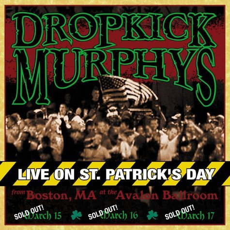 Live on St. Patrick's Day from Boston, MA at the Avalon - St Day Patrick's Music