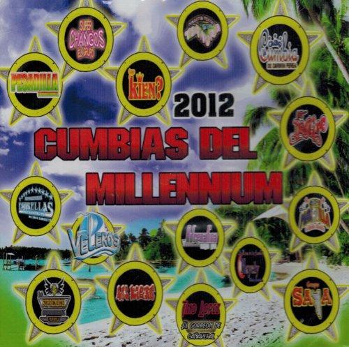 2012 Cumbias Del Millennium - 2012 Cumbias Del Millennium ...