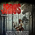 Janus: Zombies Versus Dinosaurs, Book 2 Audiobook by James Livingood Narrated by Randal Schaffer