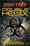 img - for Double Helix Omnibus (Star Trek Next Generation (Unnumbered)) book / textbook / text book