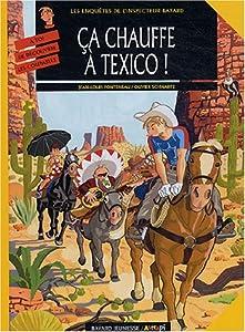 """Afficher """"Les Enquêtes de l'inspecteur Bayard n° 13 C̡a chauffe à Texico !"""""""
