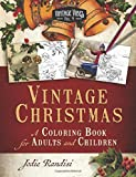 img - for Vintage Christmas: A Coloring Book For Adults and Children (Vintage Vibes Coloring Books) (Volume 4) book / textbook / text book
