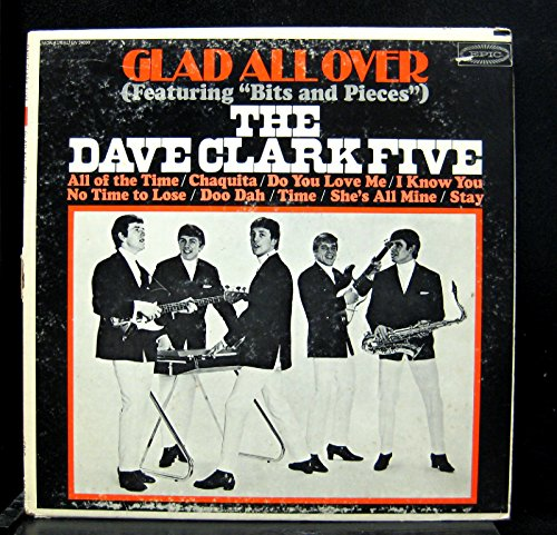 Dave Clark Five - Glad All Over By The Dave Clark Five - Zortam Music