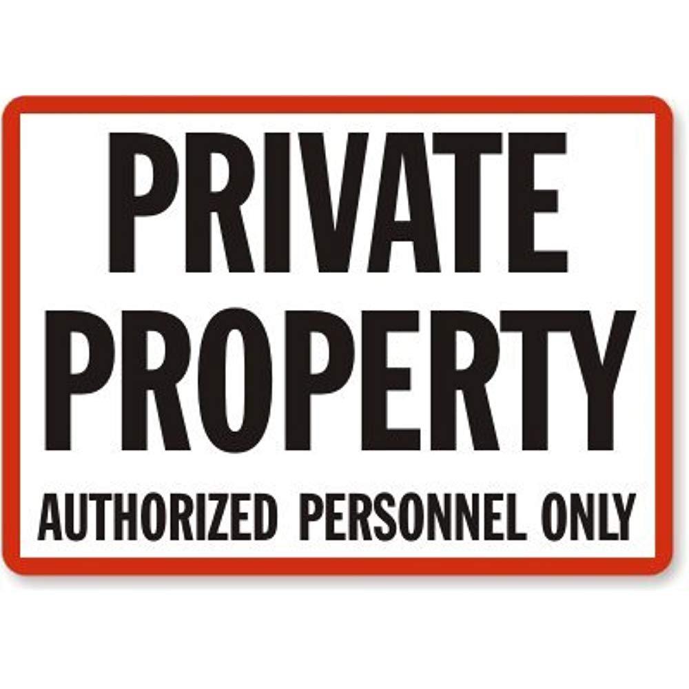 Cartel de personal autorizado de propiedad privada, 30,5 x ...