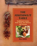 The Southwest Table, Dave DeWitt, 0762763922