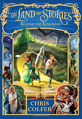 The Land of Stories: Beyond the - In Magic Stores Kingdom