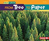 From Tree to Paper (Start to Finish, Second Series)
