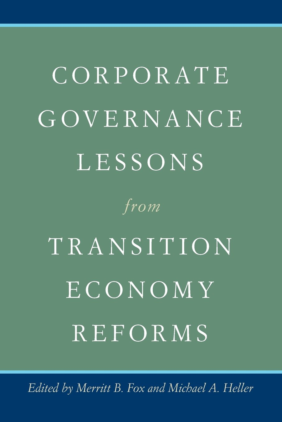 Corporate Governance Lessons from Transition Economy Reforms