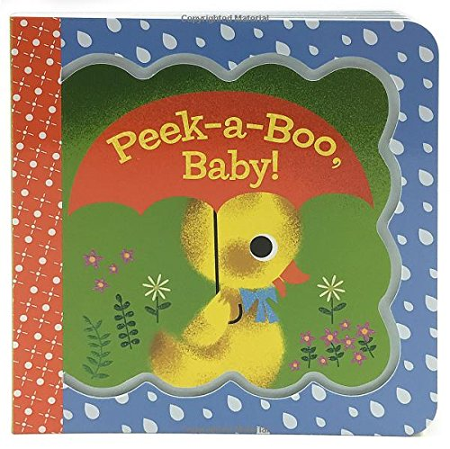 Peek-a-Boo, Baby! (Little Bird Greetings) ebook
