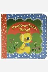 Peek-a-Boo, Baby! (Little Bird Greetings) Board book