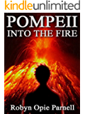 Pompeii: Into the Fire