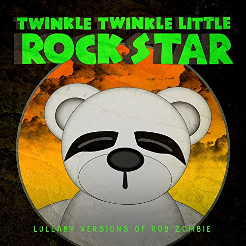 Lullaby Versions of Rob Zombie