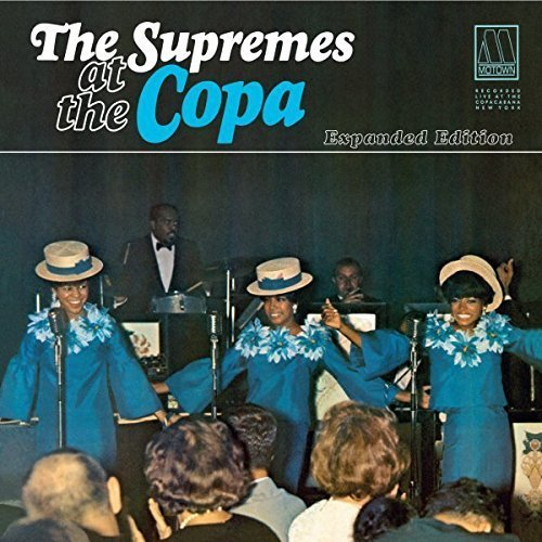 At The Copa: Expanded Edition [2 CD] by Supremes (The Supremes At The Copa Expanded Edition)