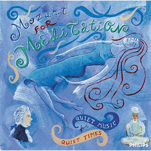 Mozart for Meditation - Quiet Music for Quiet Times