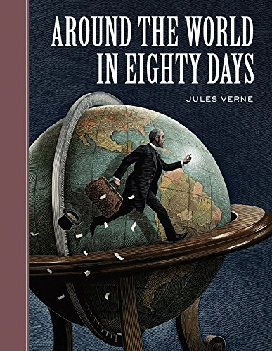 Around the World in Eighty Days (Sterling Unabridged Classics) [Verne, Jules] (Tapa Dura)
