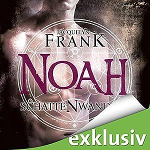 Noah (Schattenwandler 5) Hörbuch