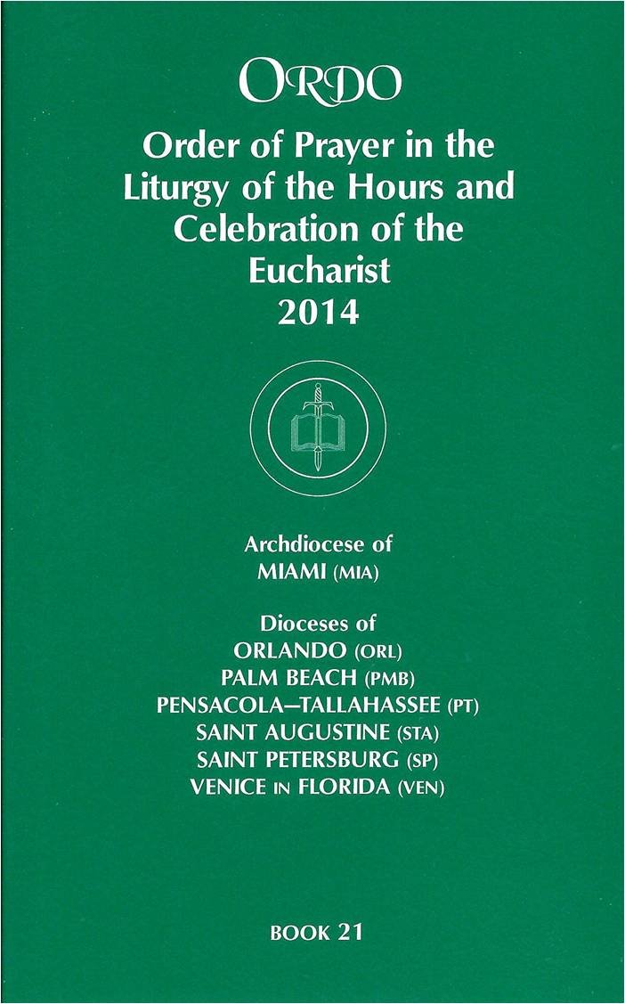 ORDO: Order of Prayer in the Liturgy Of The Hours And Celebration Of The  Eucharist 2014: C.S.C; Estela Sánchez [Translator] Rev. Peter D. Rocca:  Amazon.com: ...