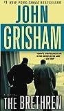 The Brethren: A Novel