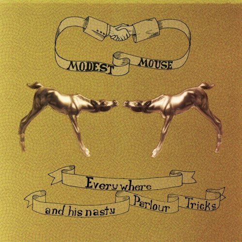 Everywhere and His Nasty Parlour Tricks by Modest Mouse EP edition (2001) Audio CD - The Parlour Trick