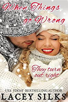 When Things Go Wrong: (prequel to Cheaters Anonymous) by [Silks, Lacey]